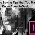 Onextrapixel - 10 Time Saving Tips that You May Not Know For InDesign