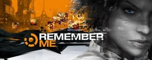 Remember Me (Dontnod/Capcom, 2013)